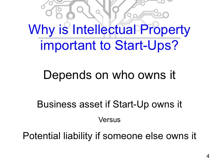 Why is Intellectual Property (IP) important to Start Up Companies?